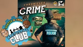 "YouTube Review vom Spiel ""Chronicles of Crime"" von ""Hunter & Cron - Brettspiele"""