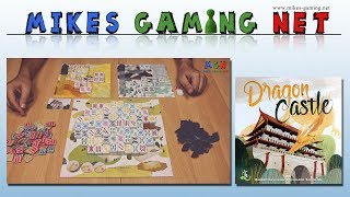 "YouTube Review vom Spiel ""Dragon Castle"" von ""Mikes Gaming Net - Brettspiele"""